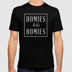 Homies Help Homies Black Mens Fitted Tee LARGE