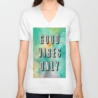 good vibes only V-neck T-shirts featuring Good Vibes Only by Crafty Lemon