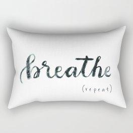 breathe (repeat) Rectangular Pillow