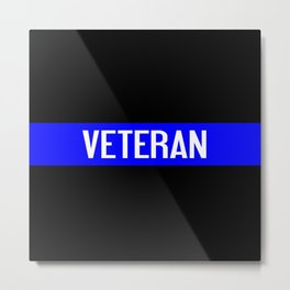 Police Veteran: The Thin Blue Line Metal Print