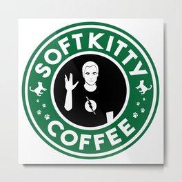 Soft Kitty Coffee Metal Print