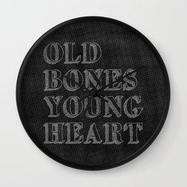 Old Bones Young Heart Wall Clock