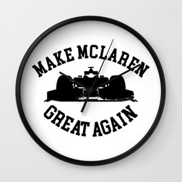 Make McLaren Great Again Wall Clock