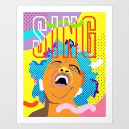 Sing Art Print