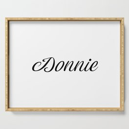 Name Donnie Serving Tray