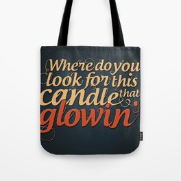 Bob Dylan Quote Tote Bag