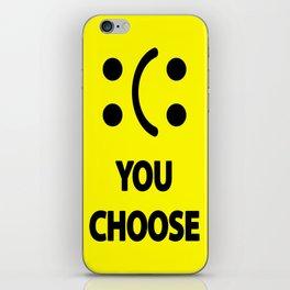 The Choice iPhone Skin