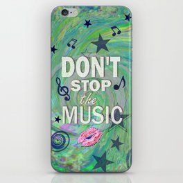 Don't Stop the Music iPhone Skin