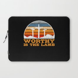 Wothy Is The Lamb Easter Sunday Holy Cross Jesus Laptop Sleeve