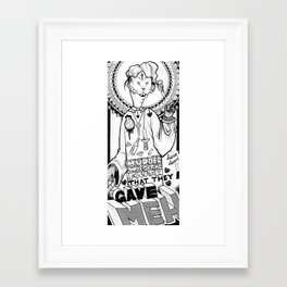 murder was the faith that they gave meh Framed Art Print