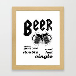 beer makes see u double  - I love beer Framed Art Print