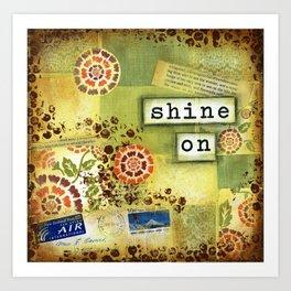 Shine on Art Print