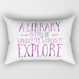 A Library is Full of Wonderful Worlds to Explore - Purple Rectangular Pillow