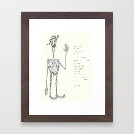 I Am, I Am Framed Art Print