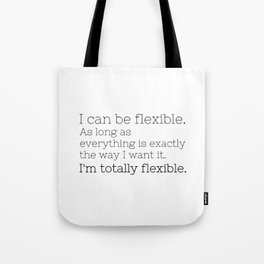 I'm totally flexible - GG Collection Tote Bag