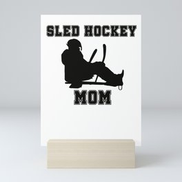 Sled Hockey Mom Mini Art Print