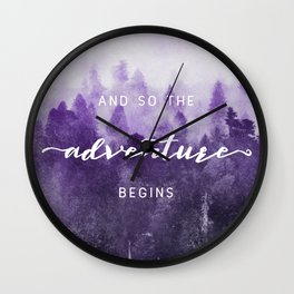 Ultra Violet Forest - And So The Adventure Begins Nature Photography Typography Wall Clock