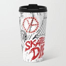 Skate or Die Travel Mug