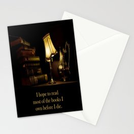 I hope to read most of the books I own before I die. Stationery Cards