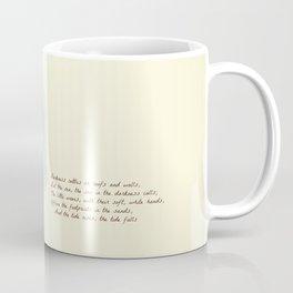 The Tide Rises, The Tide Falls Coffee Mug