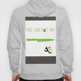 Make Sushi Not War Art Print Home Decor Kitchen Living Room Interior Printing for Wall Fun Graphic D Hoody