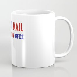 Vote by mail call the town office Coffee Mug
