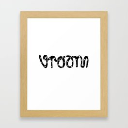 VROOM - handlettering - this is what a VW Beetle would say. I think. Framed Art Print