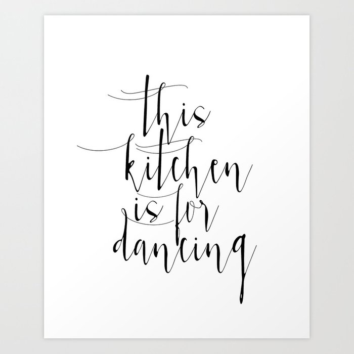 photo regarding Printable Art Prints called Motivational Print, Printable Artwork, This Kitchen area Is For Dancing, Inspirational Poster Artwork Print by means of nathanmoore209