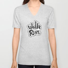 Walk don't Run - Lettering Unisex V-Neck