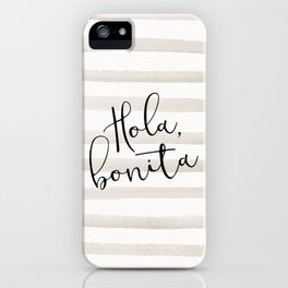 Hola Bonita iPhone Case