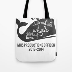 MHS Theatre Officer Shirt 2 Tote Bag