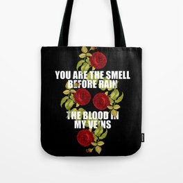 The Smell of Rain and Roses Tote Bag