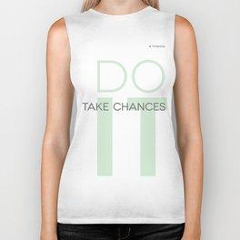 Do It- Take Chances Biker Tank