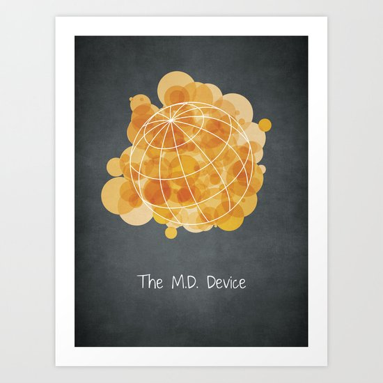 The M.D. Device Art Print