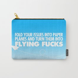 Fold Your Issues Into Paper Planes Carry-All Pouch