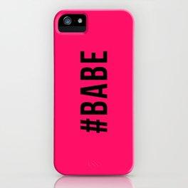 BABE iPhone Case