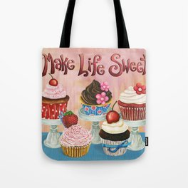 Make Life Sweet Tote Bag