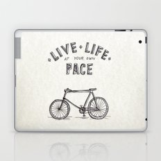 Live Life at Your Own Pace Laptop & iPad Skin