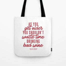 As You Get Older (Red) Tote Bag
