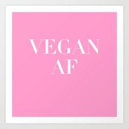 Vegan AF Statement Art Print