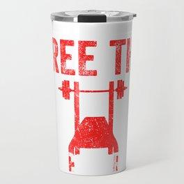 Free The Bench Press Light Weathered Travel Mug