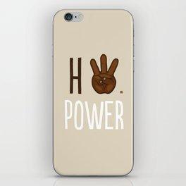 HiiiPower (w/text) : Chocolate iPhone Skin