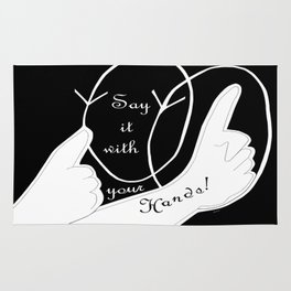Say It With Your Hands Rug