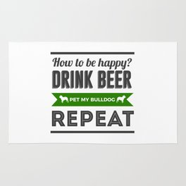 Be Happy Drink Beer Pet Bulldog Design Rug