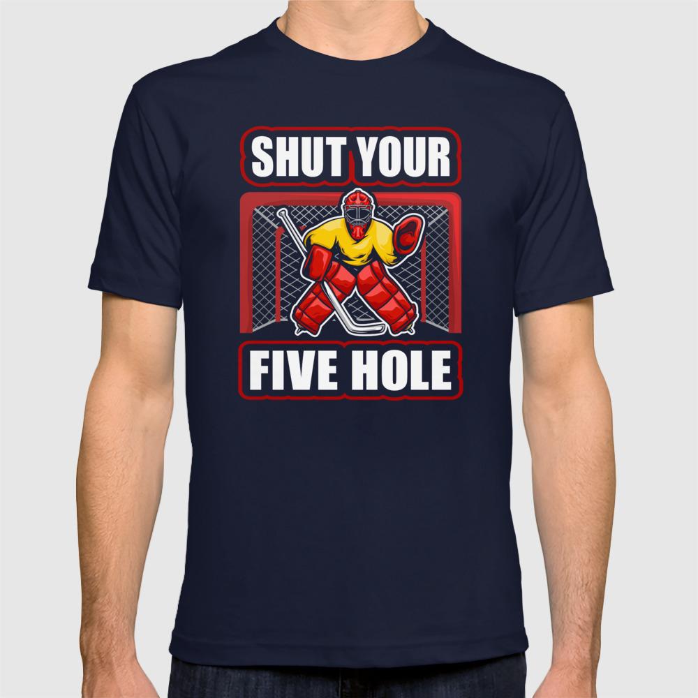 Funny Ice Hockey Shut Your Five Hole Hoodie