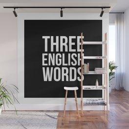 three english words Wall Mural