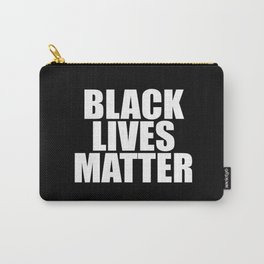 Black Lives Carry-All Pouch