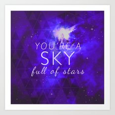 You're A Sky Art Print