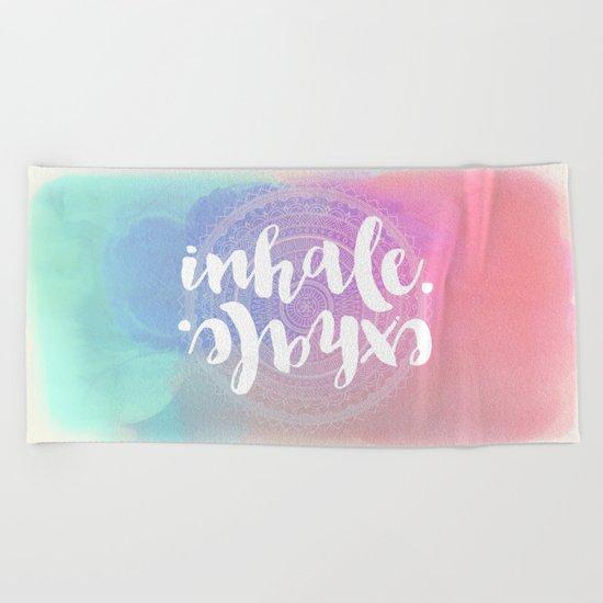 Inhale Exhale Beach Towel