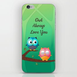 Owl Always Love You iPhone Skin